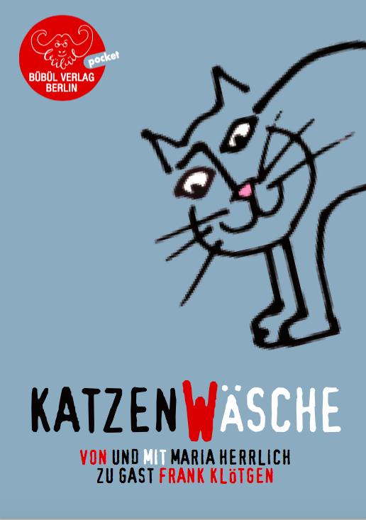 Maria Herrlich & Frank Klötgen: Katzenwäsche