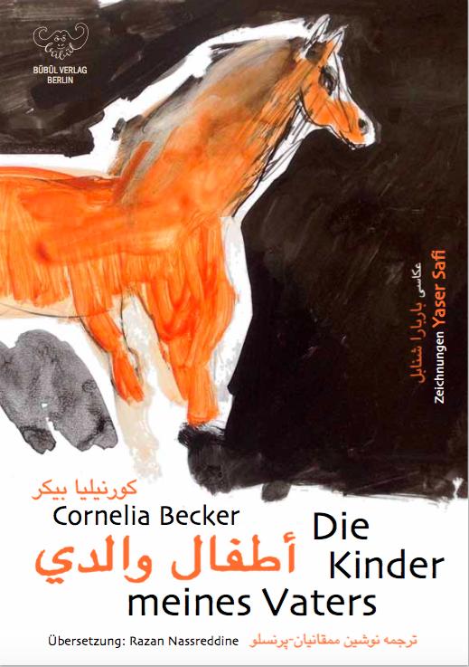 Cornelia Becker: Die Kinder meines Vaters deutsch- arabische Fassung