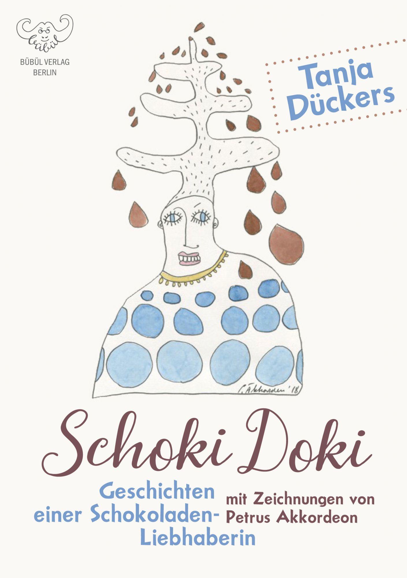 Tanja Dückers & Petrus Akkordeon: Schoki Doki