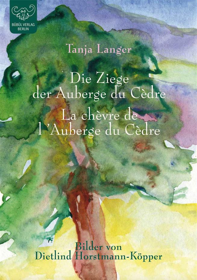 La chèvre de l´Auberge du Cédre - Die Ziege der Auberge du Cèdre (franz. & dt.)