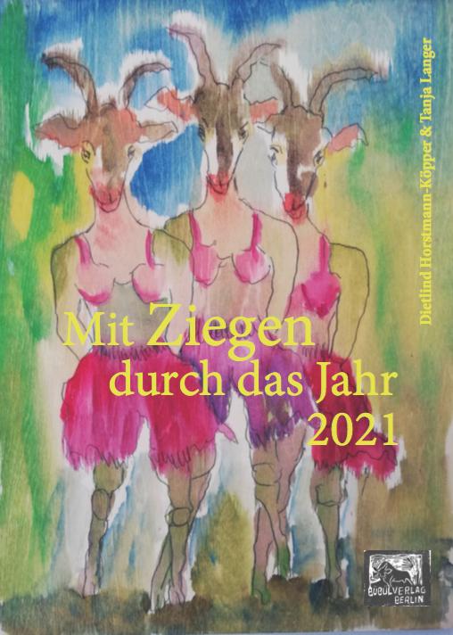 Mit Ziegen durch das Jahr - 2021