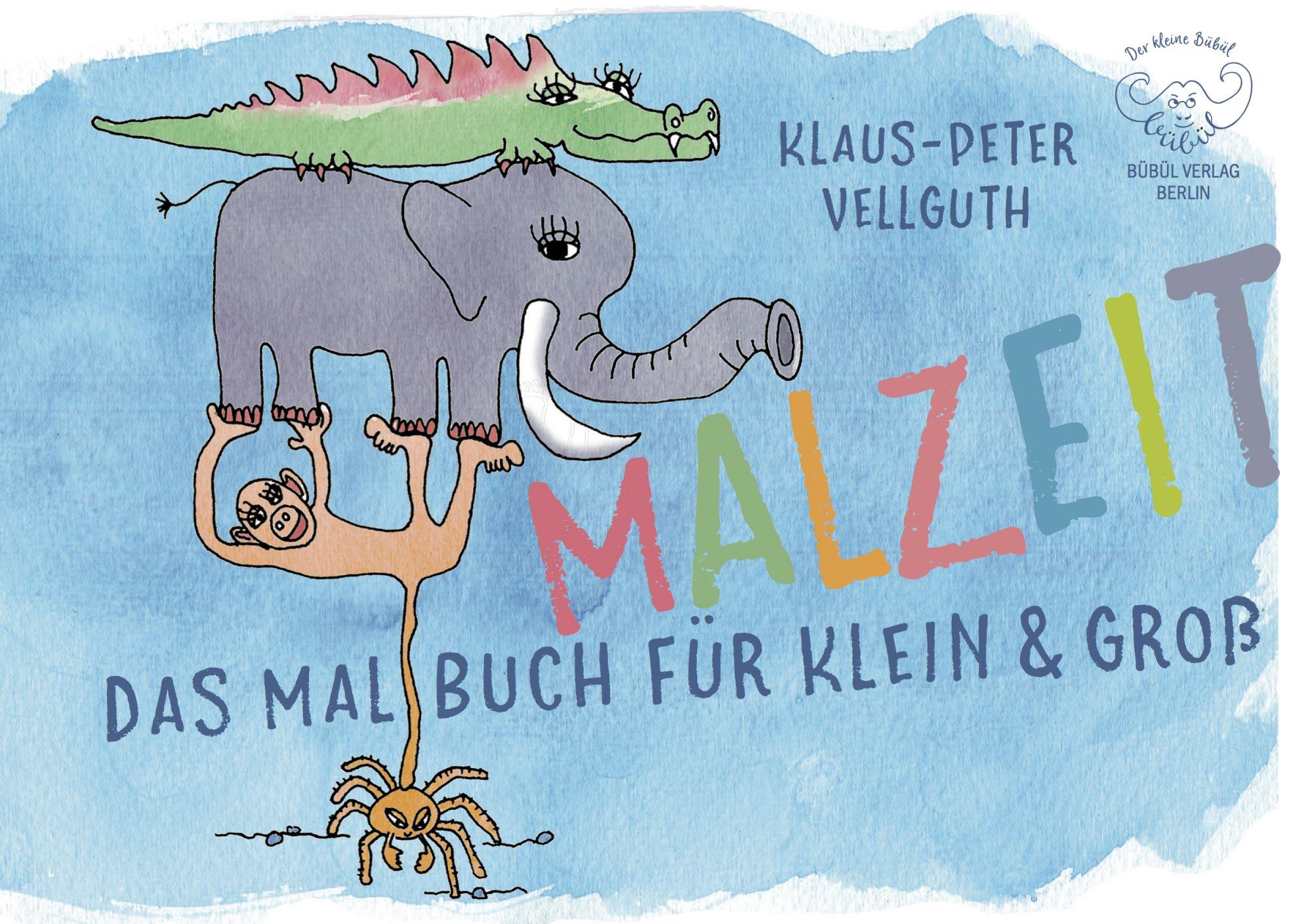 Malzeit - ein lustiges Künstlermalbuch