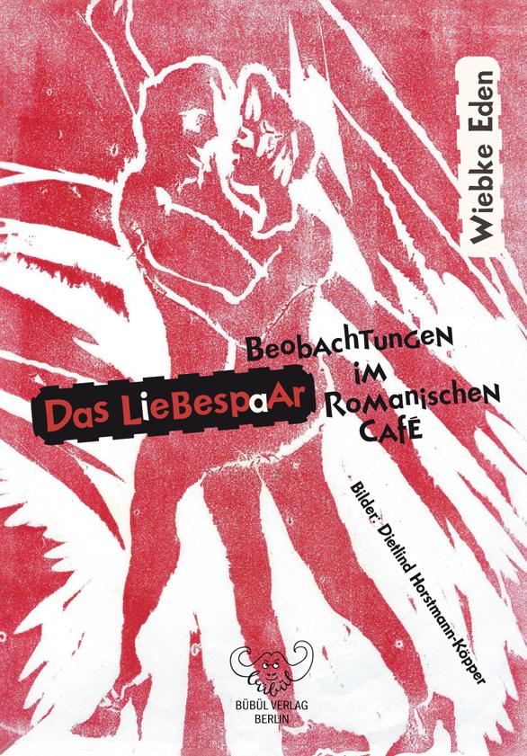 Wiebke Eden: Das Liebespaar - Erzählung