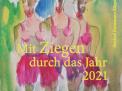 Mit Ziegen durch das Jahr - 2021 by Tanja Langer | tanjalanger.de