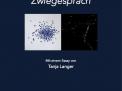 Zwiegespräch - Nachdenken über die Schönheit  by Tanja Langer | tanjalanger.de